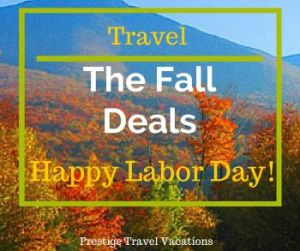Labor Day Fall Travel Deals